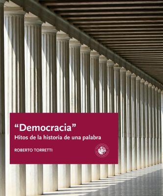 DEMOCRACIA HITOS DE LA HISTORIA DE UNA PALABRA1