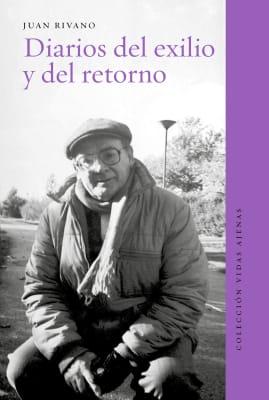 DIARIOS DE EXILIO Y DEL RETORNO1