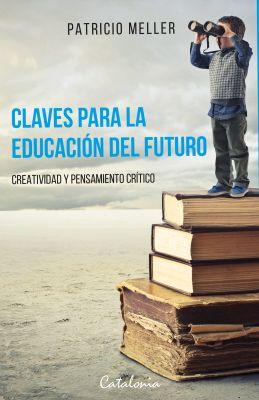 CLAVES PARA LA EDUCACION DEL FUTURO1