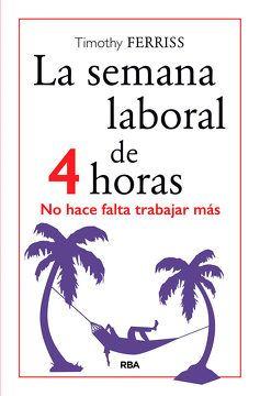 LA SEMANA LABORAL DE 4 HORAS1
