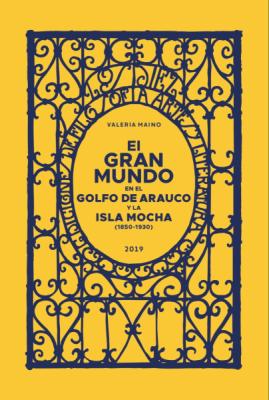 EL GRAN MUNDO EN EL GOLFO DE ARAUCO Y LA ISLA MOCHA1