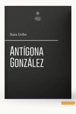 ANTIGONA GONZALEZ1