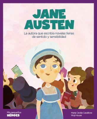 JANE AUSTEN (MIS PEQUEÑOS HEROES)1