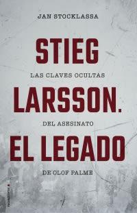 STIEG LARSSON. EL LEGADO1