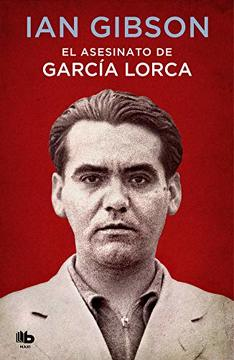 EL ASESINATO DE GARCIA LORCA1