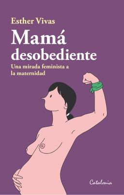 MAMA DESOBEDIENTE1