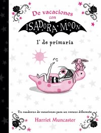 DE VACACIONES CON ISADORA MOON 1 DE PRIMARIA1