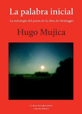 LA PALABRA INICIAL LA MITOLOGIA DEL POETA EN LA OBRA DE HEIDEGGER1