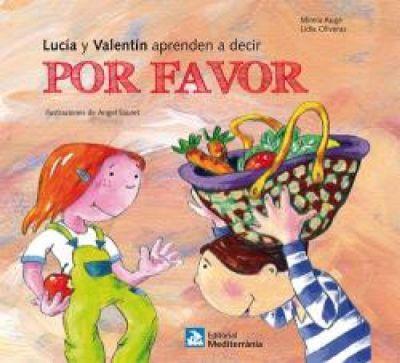 LUCIA Y VALENTIN APRENDEN A DECIR POR FAVOR1