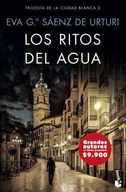 LOS RITOS DEL AGUA (TRILOGIA DE LA CIUDAD BLANCA 2)1