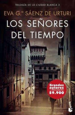 LOS SEÑORES DEL TIEMPO (TRILOGIA DE LA CIUDAD BLANCA 3)1