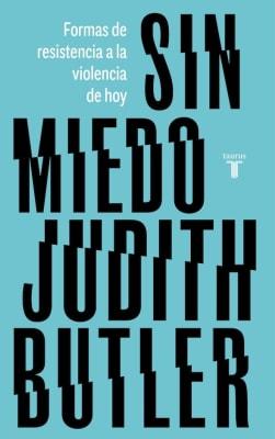 SIN MIEDO Judith Butler1