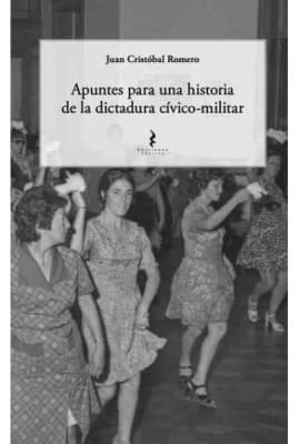 APUNTES PARA UNA HISTORIA DE LA DICTADURA CIVICO-MILITAR1