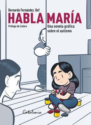 HABLA MARÍA NOVELA GRÁFICA SOBRE EL AUTISMO1