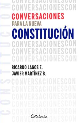 CONVERSACIONES PARA LA NUEVA CONSTITUCION1