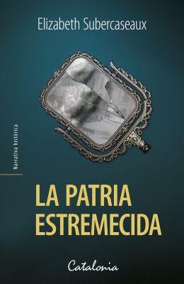 LA PATRIA ESTREMECIDA1