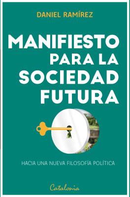MANIFIESTO PARA LA SOCIEDAD FUTURA1