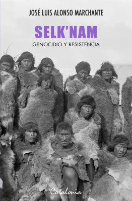 SELKNAM GENOCIDIO Y RESISTENCIA1