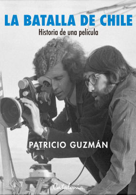LA BATALLA DE CHILE. HISTORIA DE UNA PELÍCULA1