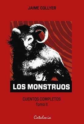 LOS MONSTRUOS CUENTOS COMPLETOS TOMO II