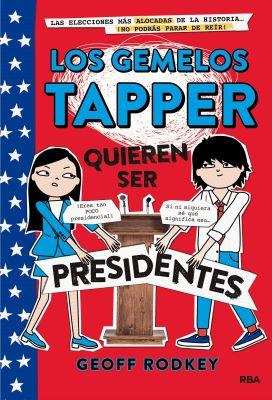 LOS GEMELOS TAPPER QUIEREN SER PRESIDENTES1