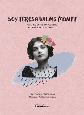 SOY TERESA WILMS MONTT1