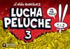 LUCHA PELUCHE 3