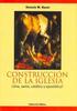 CONSTRUCCION DE LA IGLESIA