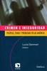 CRIMEN E INSEGURIDAD POLITICAS TEMAS Y PROBLEMAS.