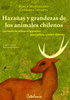 HAZAÑAS Y GRANDEZAS DE LOS ANIMALES CHILENOS.