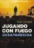 JUGANDO CON FUEGO 2 DESAPARECIDA