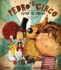 PEDRO Y EL CIRCO