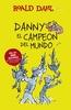 DANNY EL CAMPEON DEL MUNDO