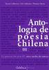 ANTOLOGIA DE POESIA CHILENA III