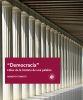 DEMOCRACIA HITOS DE LA HISTORIA DE UNA PALABRA
