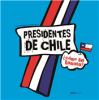 PRESIDENTES DE CHILE COMO SE LLAMABA