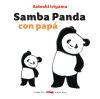 SAMBA PANDA CON PAPA