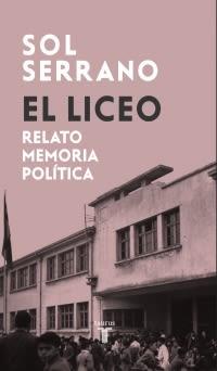 EL LICEO RELATO MEMORIA POLITICA