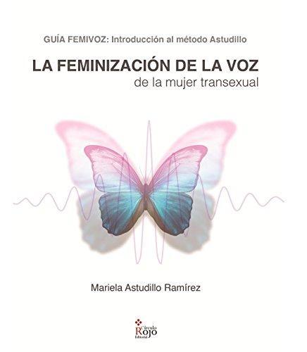 LA FEMINIZACION DE LA VOZ