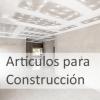 Artículos para Construcción