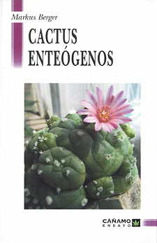 Cactus Enteógenos Markus Berger