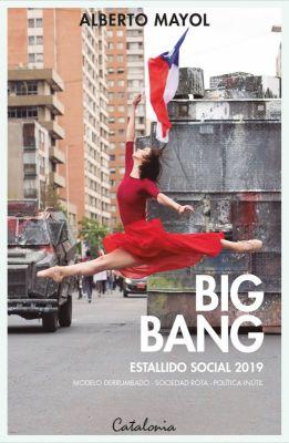 Big bang, estallido social