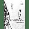 Desobediencia - Agustín Squella