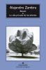 Bonsai & la vida privada de los arboles - Alejandro Zambra