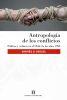 Antropología de los conflictos: Política y cultura en el Chile de los años 1990