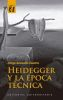 Heidegger y la éopca técnica