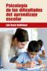 Psicología de las dificultades del aprendizaje escolar