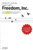 Freedom, Inc. - Brian M. Carney, Isaac Getz