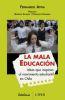 La mala educación - Fernando Atria