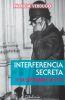 Interferencia secreta - Patricia Verdugo